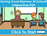 Good Manners At School Distance Learning Interactive PDFs