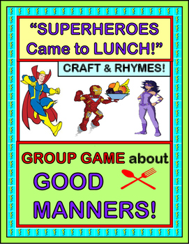"""Good Manners Group Game!"" -- Active Game, Rhymes, and Craft with Superheroes!"