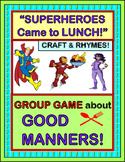 """""""Good Manners Group Game!"""" -- Active Game, Rhymes, and Craft with Superheroes!"""