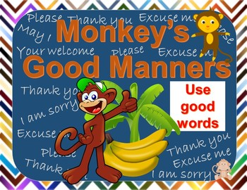 Good Manners Monkeys