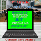 Module 2B Complete Unit 1-ELA-Vate Utah- Good Masters Swee