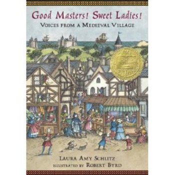 Good Masters! Sweet Ladies! Voices from a Medieval Village Unit Plan