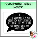 Good Mathematics Quote Poster