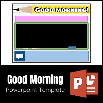 Good Morning Arrival Powerpoint Editable