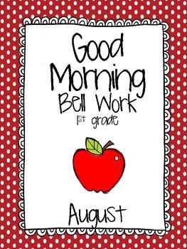 Good Morning Bell Work- 1st grade- August
