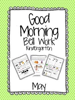 Good Morning Bell Work- Kinder- May