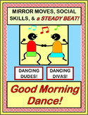 """Good Morning Dance!"" - Mirror Moves, Social Skills, and a Steady Beat!"