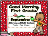 Good Morning, First Grade September Literacy and Math Centers