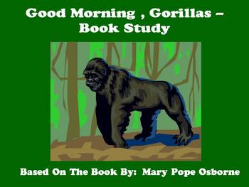 Good Morning, Gorillas - Book Study