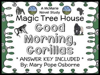 Good Morning, Gorillas : Magic Tree House #26 Novel Study / Comprehension