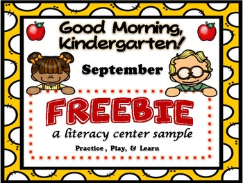 Good Morning, Kindergarten September FREEBIE