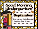 Good Morning, Kindergarten! September Literacy and Math Centers