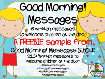 Good Morning! Messages : messages to welcome children at t