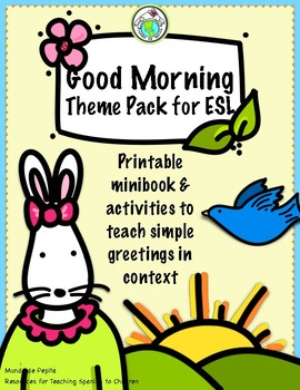 Good morning minibook activity theme pack in english esl by mundo good morning minibook activity theme pack in english esl m4hsunfo