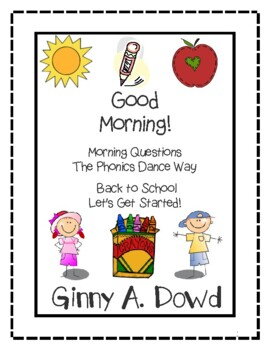 Good Morning! Morning Questions: Beginning of School and Let's Get Started!