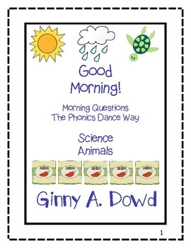 Good Morning! Morning Questions: Science and Animals