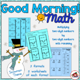 Good Morning! Multiplying a two-digit number x a two-digit number with renaming