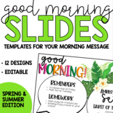 Good Morning Slide Templates - Spring and Summer Theme