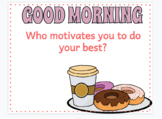 Good Morning Slides and or writing prompts