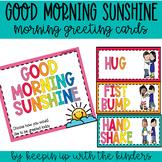 Good Morning Sunshine; Morning Greeting Choice Board