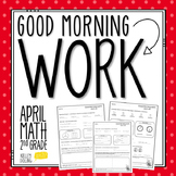 2nd Grade Morning Work (Math - April)