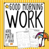 Morning Work - April (Math)