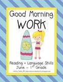 Good Morning Work - Reading - June (1st Grade)