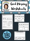 Good Morning Worksheets [3 Designs + Writing Paper]