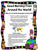 Good Morning from Around the World! Daily A to Z World Geography Location Hunt