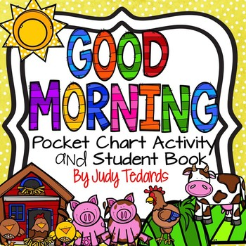 Good Morning to the Sun (Pocket Chart and Book Making Activity)