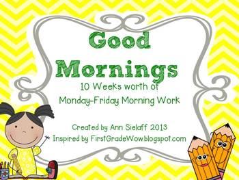 Good Mornings: 10 weeks of Morning Work