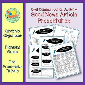 Oral Presentation - Good News Article Instructions, Graphic Organizer and Rubric