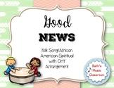 Good News - Folk Song/African American Spiritual with Orff Arrangement