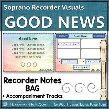 "Recorder Song ""Good News"" notes  BAG (visuals for soprano"