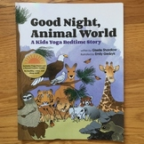 Yoga Bedtime Book for Toddlers - Good Night, Animal World