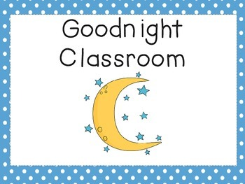 Good Night Classroom