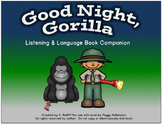 Good Night, Gorilla:  A Listening and Language Book Companion
