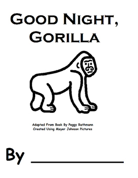 "Good Night, Gorilla BW book and ""wh""questions"