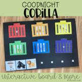 Good Night Gorilla Interactive Board & More