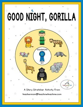 Good Night Gorilla Story Sequencing
