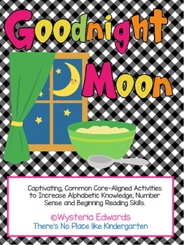 Good Night Moon: Common Core Aligned Activities