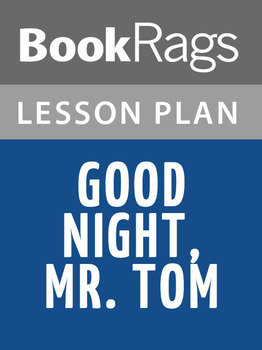 Good Night, Mr. Tom Lesson Plans