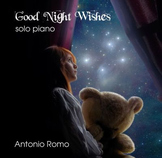 Good Night Wishes. Solo piano by Antonio Romo (Full Album)