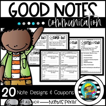 Good Notes; Positive Notes; Take Home Notes; Parent Communication