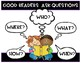 Good Readers Ask Questions Poster