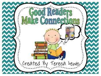 Good Readers Make Reading Connections