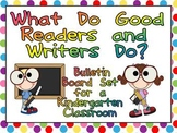 Good Readers and Writers- Kindergarten Bulletin Board Posters