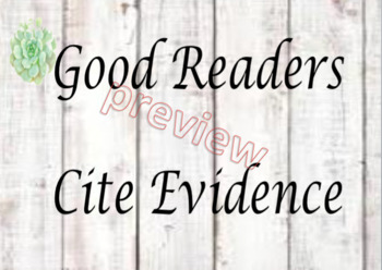 Good Readers cite evidence