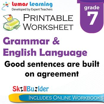 Good Sentences are Built on Agreement Printable Worksheet, Grade 7