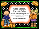 Good Speech, Pumpkin Spice & Everything Nice-An Articulati